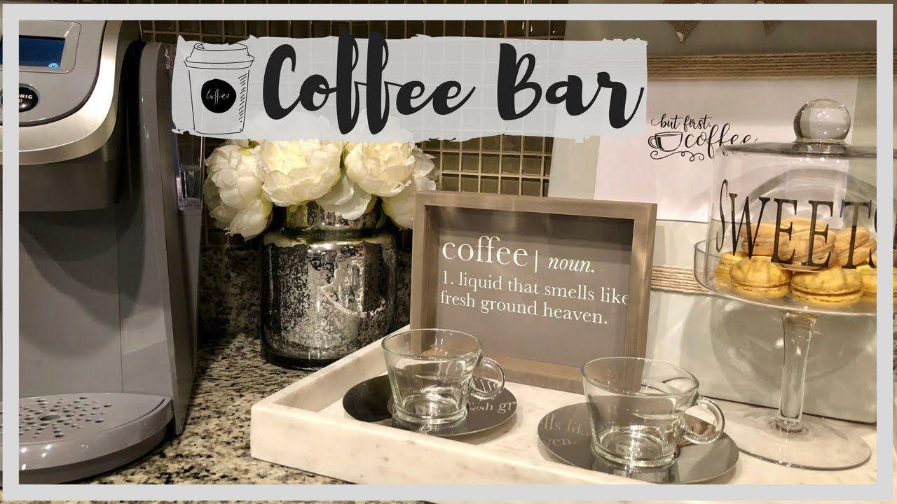 COFFEE BAR || DECOR and ORGANIZATION - YouTube | Coffee bar, Kitchen decor themes coffee, Coffee ...