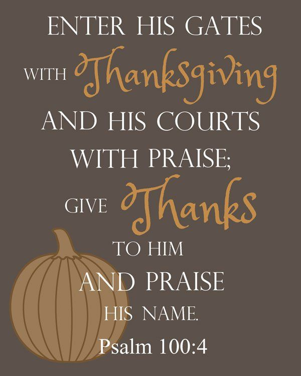 Thanksgiving Bible Verse Printable- Every Week The Well