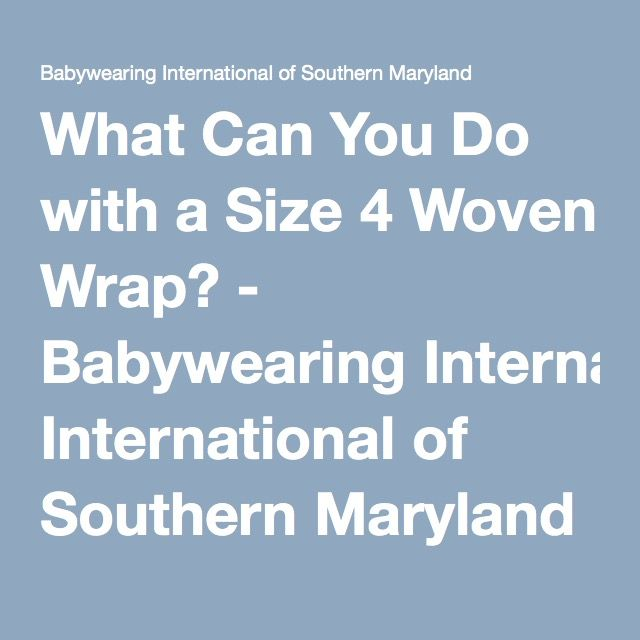 What Can You Do With A Size 4 Woven Wrap Babywearing Pinterest