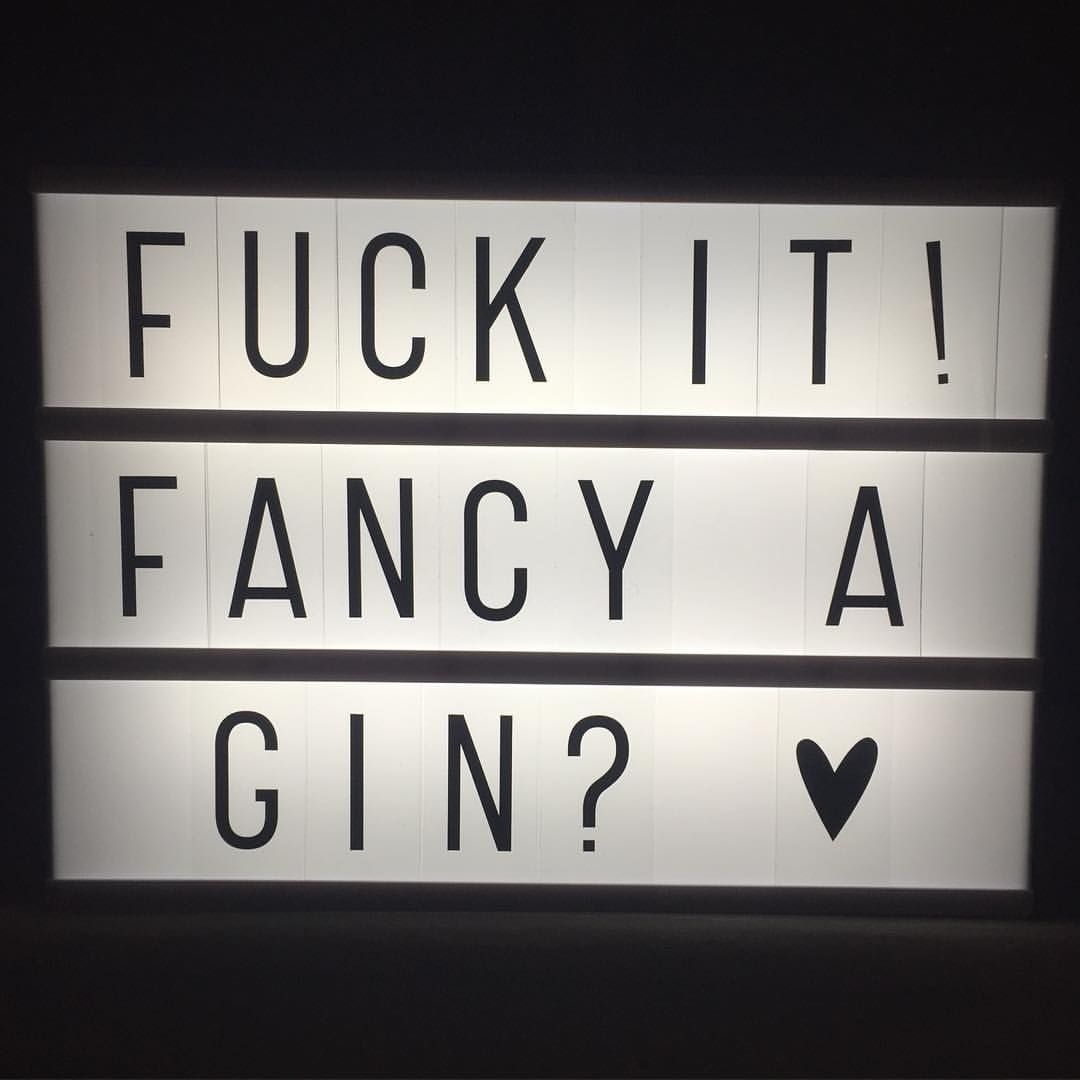 Josie Taylor On Instagram Friday Gin Lightbox Yes Grimmer123 Joannerthomson Light Box Quotes Light Box Quotes Funny Light Box Sign