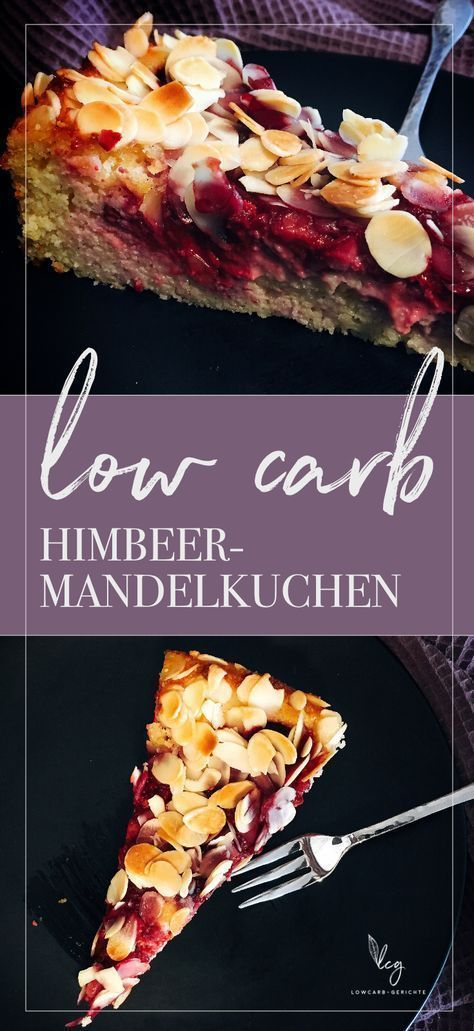 Saftiger Himbeer-Mandelkuchen - low carb Backen - Lowcarb Gerichte