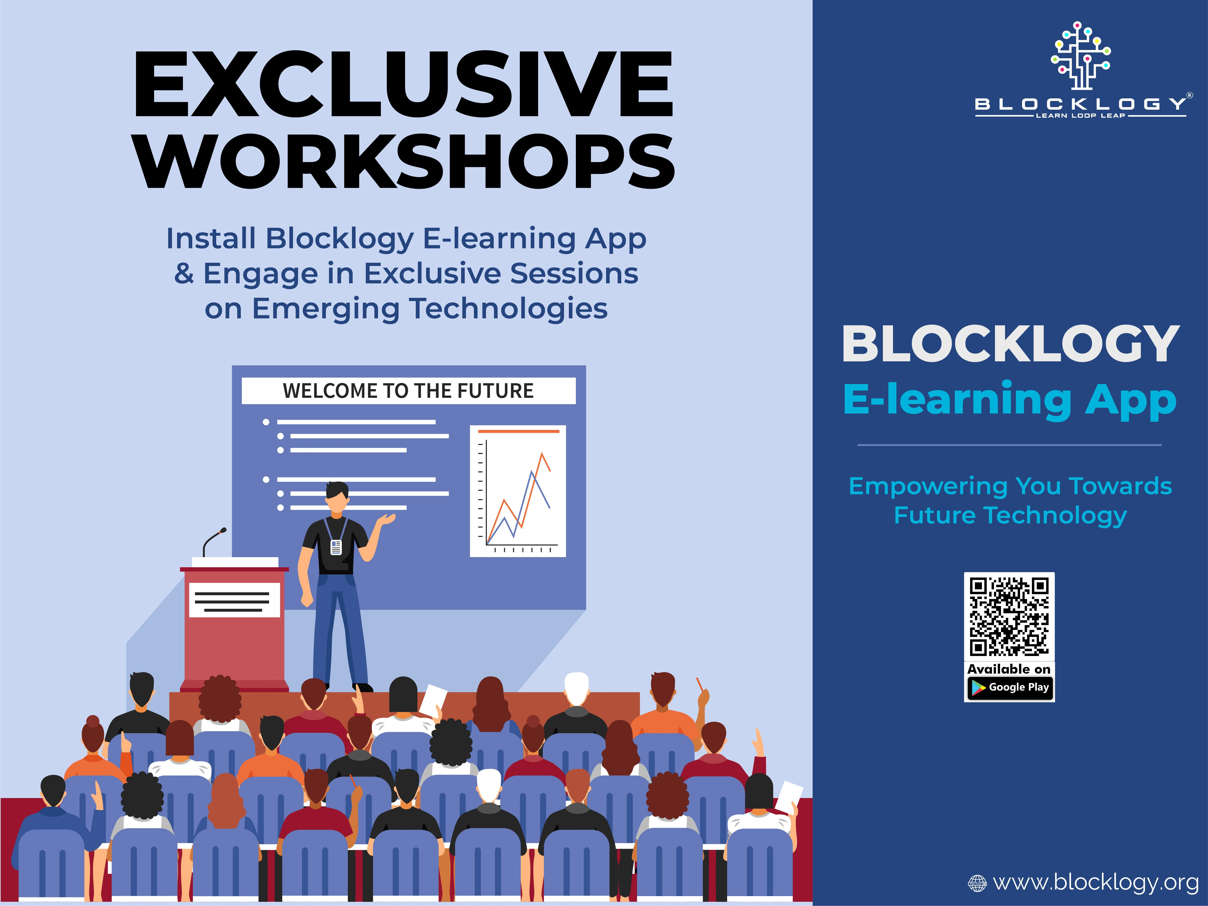 Blocklogy Exclusive Workshops Emerging Technology Elearning Workshop