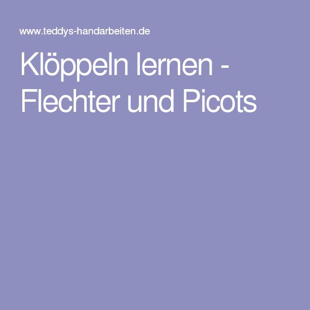 Klöppeln lernen - Flechter und Picots