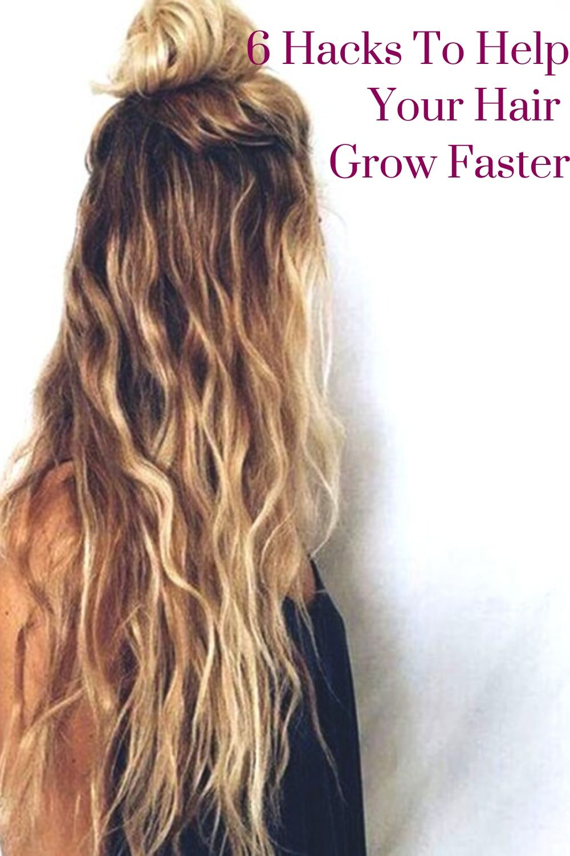 6 Hacks To Help Your Hair Grow Faster In 2020 Hair Growing Healthy Hair Help Hair Grow