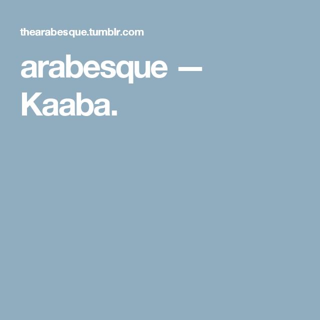 arabesque — Kaaba.