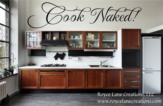 Cook Naked Kitchen Decals Kitchen Wall Decal-Kitchen Wall Decor - Kitchen Decal Kitchen Art- Kitchen Decor