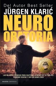 Descargar Neuro Oratoria Pdf Gratis Jürgen Klaric Oratoria Jurgen Klaric Libros Hablar En Publico