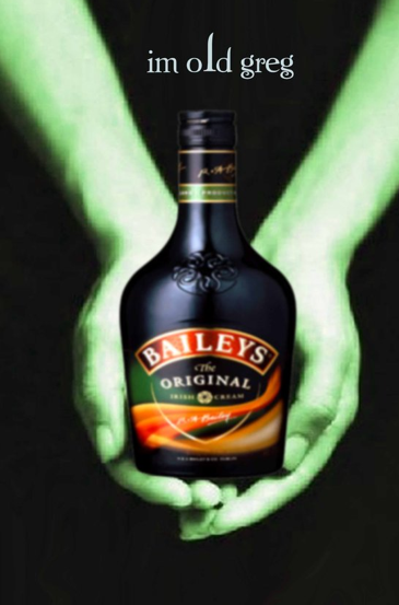 You ever drink baileys from a shoe