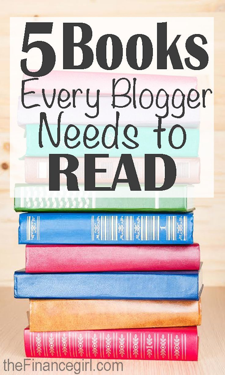 The 5 Best Books About Blogging (That Every Blogger Needs
