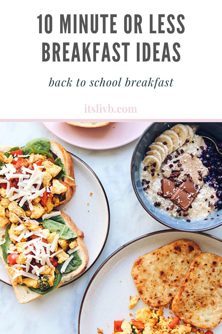 10 Minute Or Less Breakfast Ideas Quick Vegan Breakfast Healthy Vegan Breakfast Savory Vegan