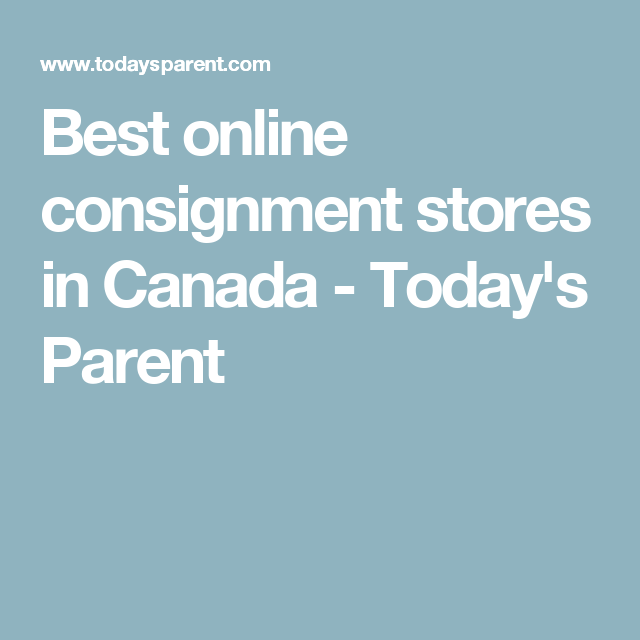 Best online consignment stores in Canada (With images ...