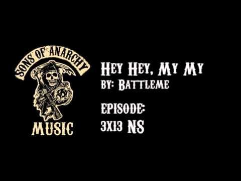 Hey Hey My My Battleme Sons Of Anarchy Season 3 Sons Of