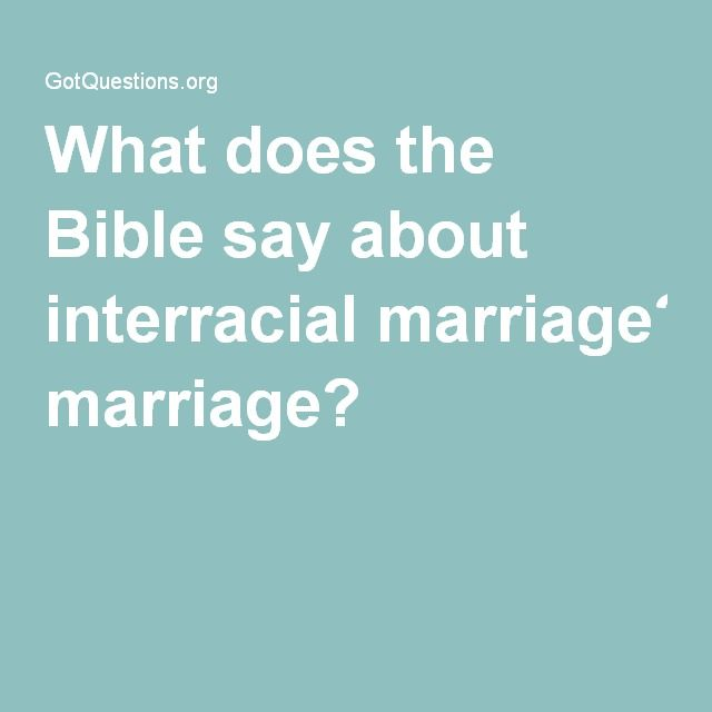 What the bible says about interracial relationships