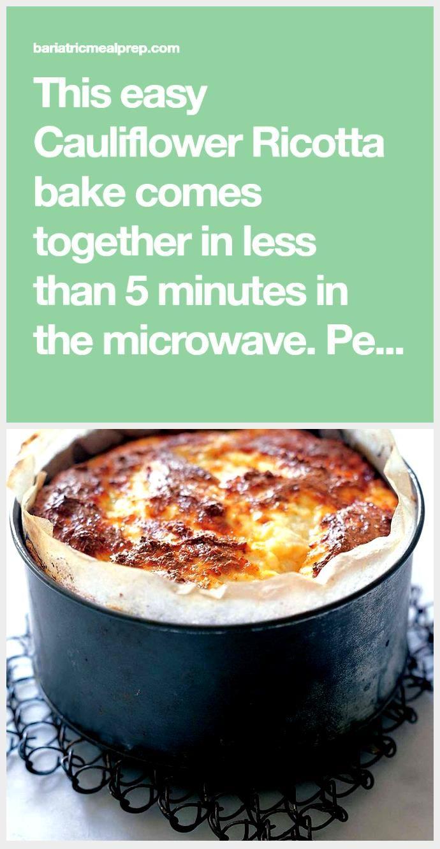 5 Minute Cauliflower Ricotta Bake  Bariatric Meal Prep 5 Minute Cauliflower Ricotta Bake  Bariatric Meal Prep