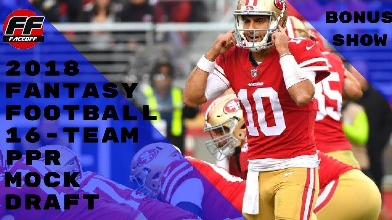 2018 fantasyfootball bonusshow 16 team ppr mockdraft