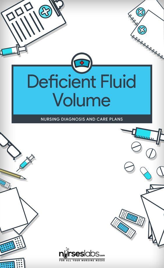 Deficient Fluid Volume nursing Pinterest Nursing diagnosis and - care plan