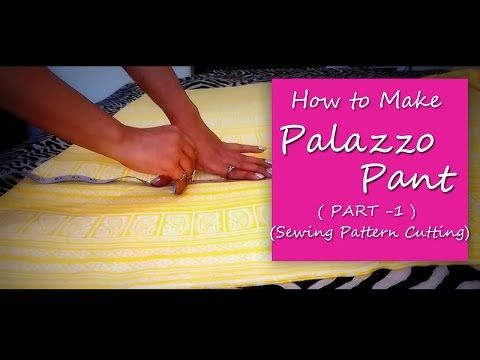 How to make PALAZZO PANTS | Cutting of Palazzo Pants Sewing Pattern ...