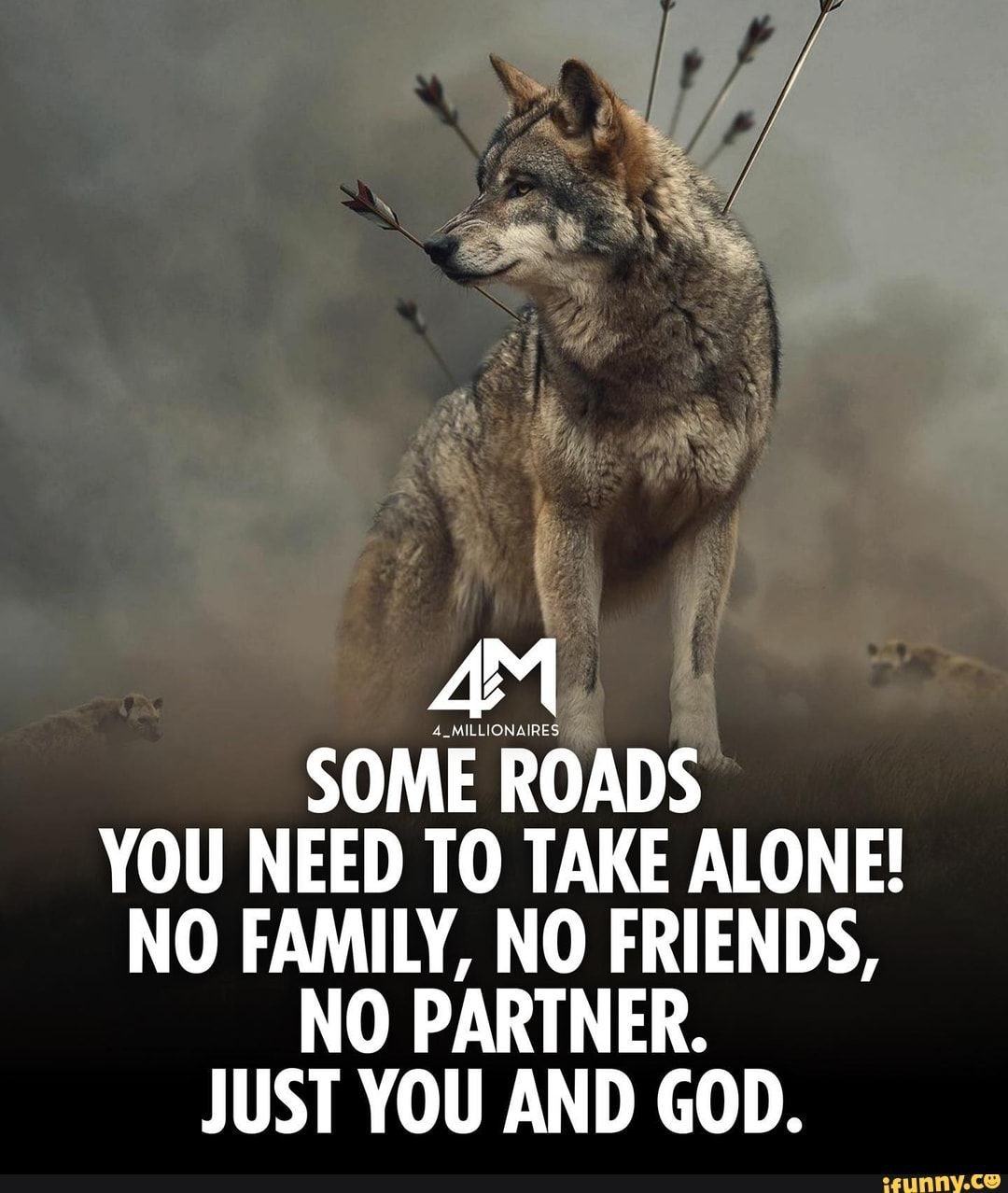 SOME ROADS YOU NEED TO TAKE ALONE! NO FAMILY, NO FRIENDS, NO PARTNER. JUST YOU AND GOD. - )