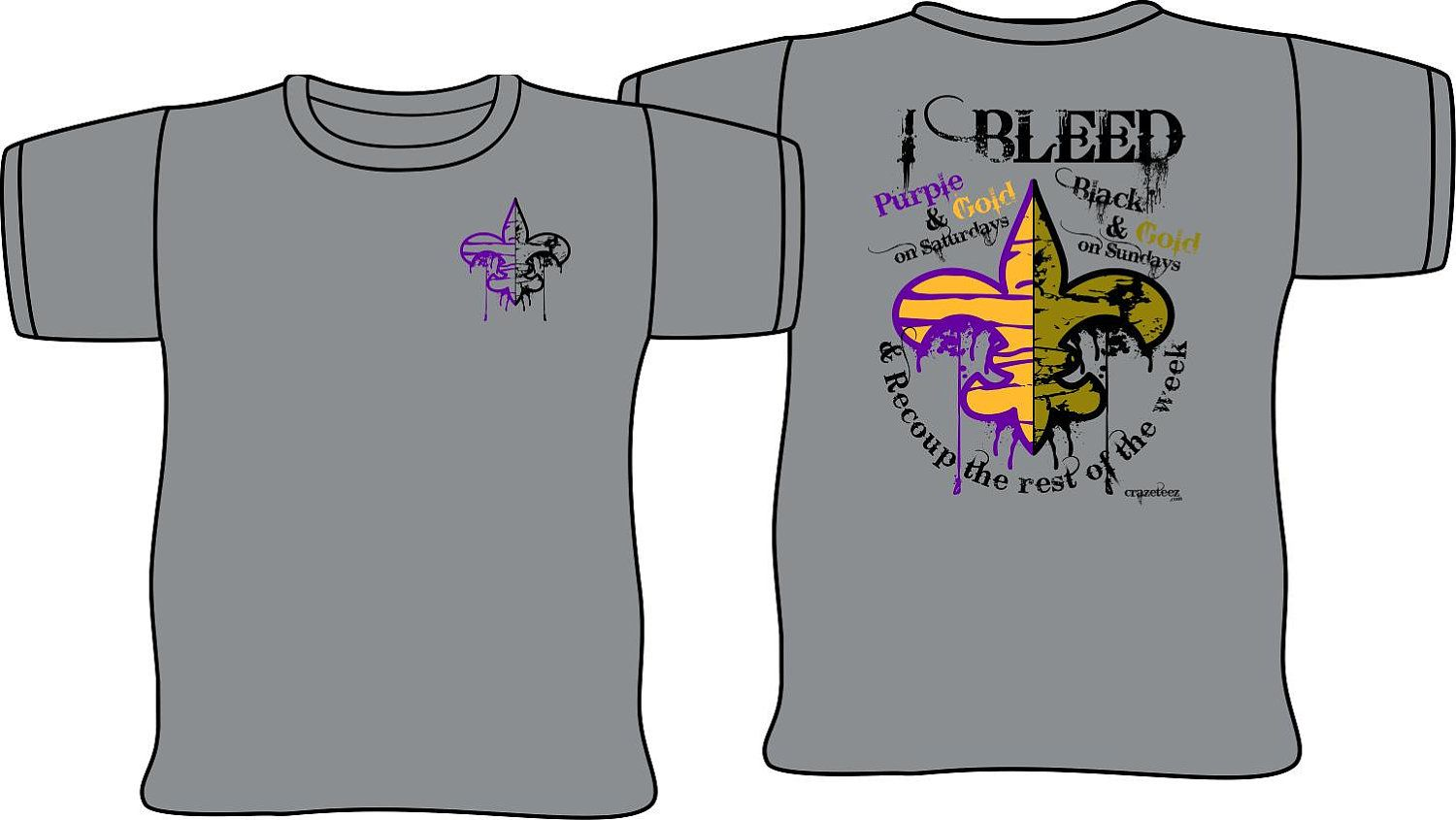 ef877e3cefb8 I Bleed Purple Black & Gold LSU Saints Shirt | Geaux Tigers & Who ...