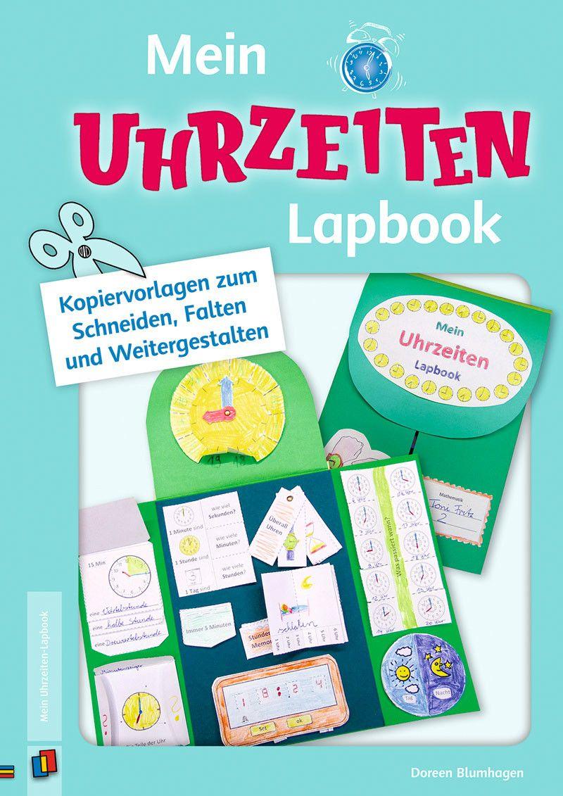 Mein Uhrzeiten-Lapbook:  Kopiervorlagen zum Schneiden, Falten und Weitergestalten