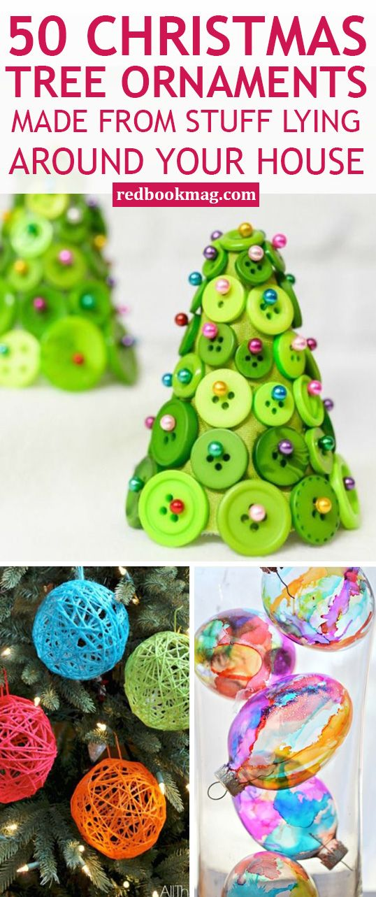 59 Christmas Tree Ornaments Made From Stuff Lying Around Your House Christmas Tree Ornament Crafts Christmas Ornaments To Make Diy Christmas Ornaments