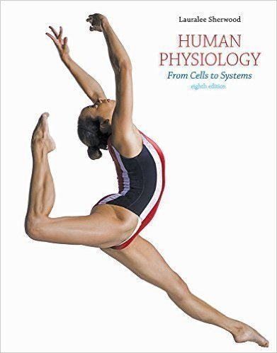 Human Physiology From Cells to Systems 8th Edition ( PDF , eBook ...