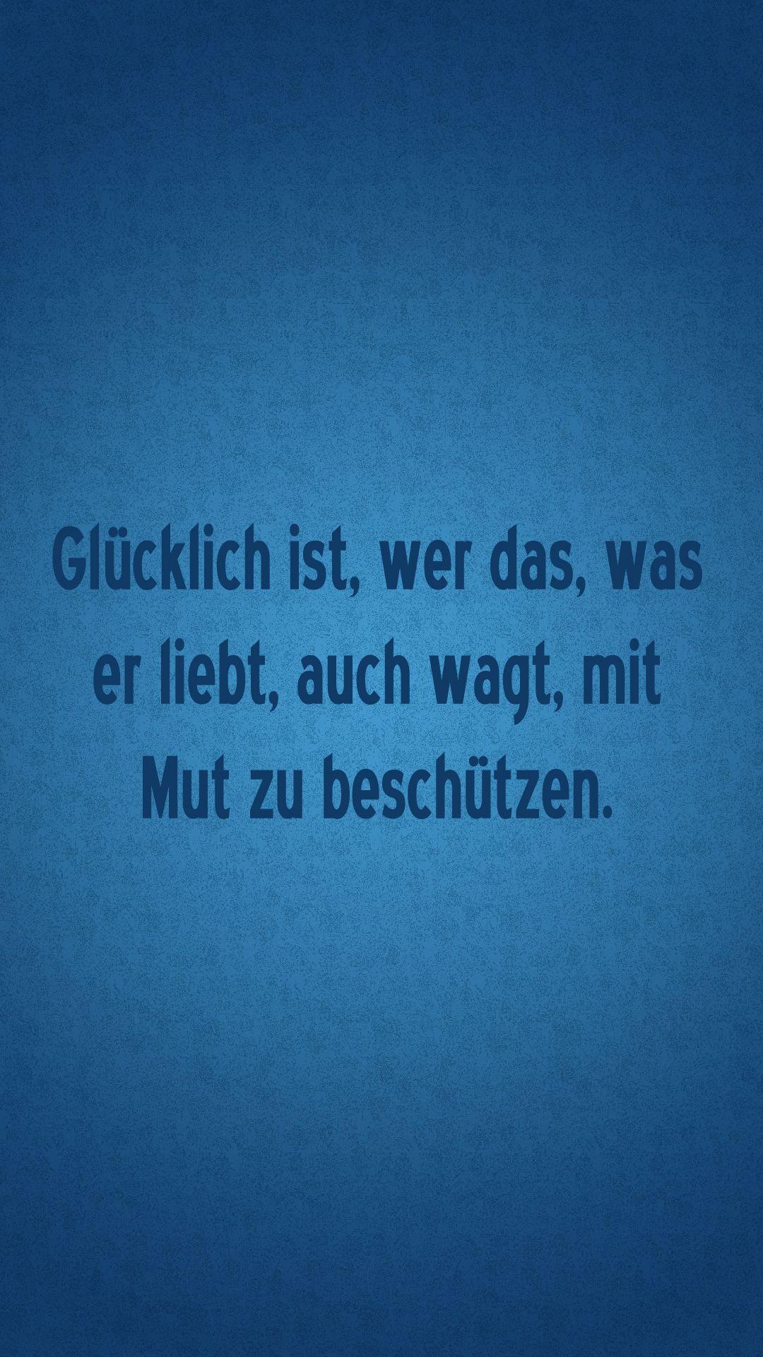 Zitate Auf Deutsch Iphone 6 Deutsche Zitate Hintergrundbilder Iphone Zitate