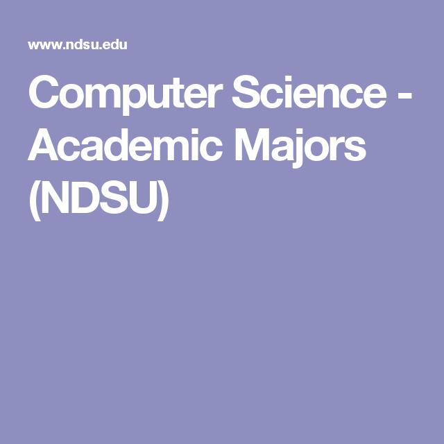 Computer Science - Academic Majors (NDSU)
