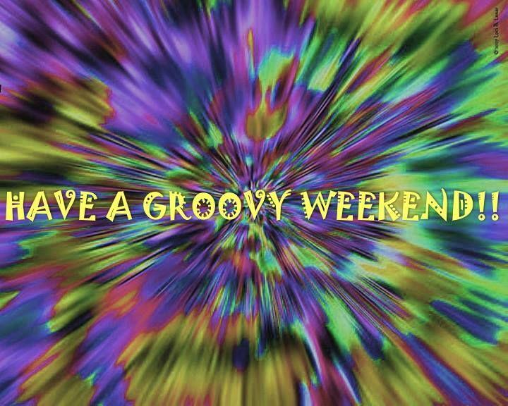 Happy Friday, Saturday, Sunday!!!