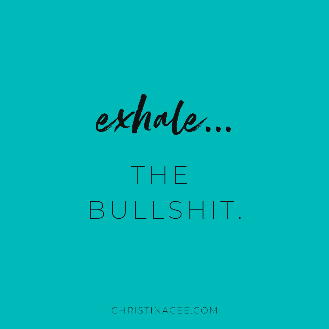 Exhale The Bs Motivation Motivationmonday