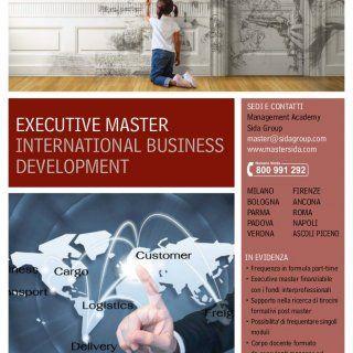 MASTER Istituto Studi Direzionali Management Academy EXECUTIVE MASTER INTERNATIONAL BUSINESS DEVELOPMENT SEDI E CONTATTI Management Academy Sida Group maste. http://slidehot.com/resources/executive-master-in-international-business-development.30762/