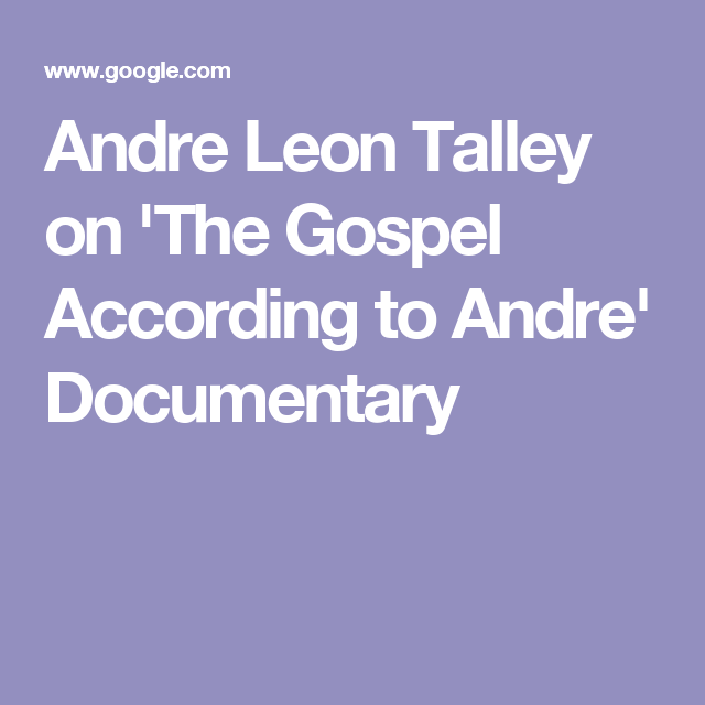 Andre Leon Talley On The Influence Of His Grandmother Diana Vreeland In New Doc Documentaries Gospel Talley