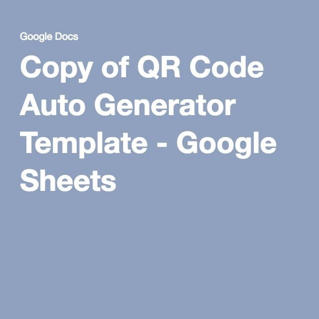 Copy of QR Code Auto Generator Template - Google Sheets - Google Docs Budget Spreadsheet