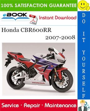 This Is The Complete Service Repair Manual For The Honda Cbr600rr Motorcycle Production Model Years 2007 2008 It Covers C In 2020 Repair Manuals Honda Honda Cbr600rr