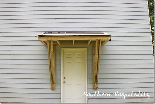 House Renovations: Week 10, Building A Door Roof {or How Awesome Is My  Daddy | Southern Hospitality, Metal Roof And Doors