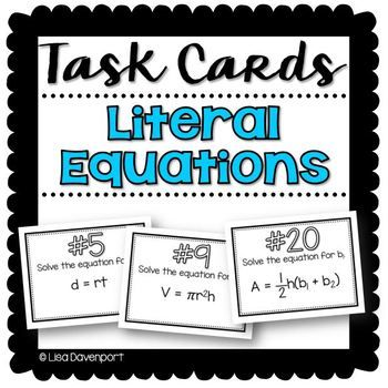 Literal Equations (Task Cards)   Equation, Recording sheets and Students