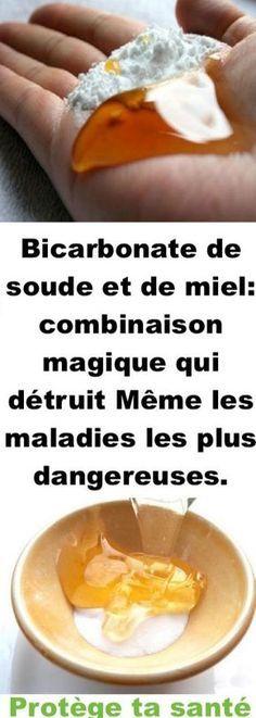 Bicarbonate De Soude Et De Miel Combinaison Magique Qui Detruit Meme Les Maladies Les Plus Dangereuses Health Fitness Health Food