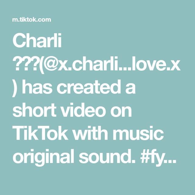 Charli X Charli Love X Has Created A Short Video On Tiktok With Music Original Sound Fypシ Foryou Fa The Originals Anime Body Drawing Eye Tutorial