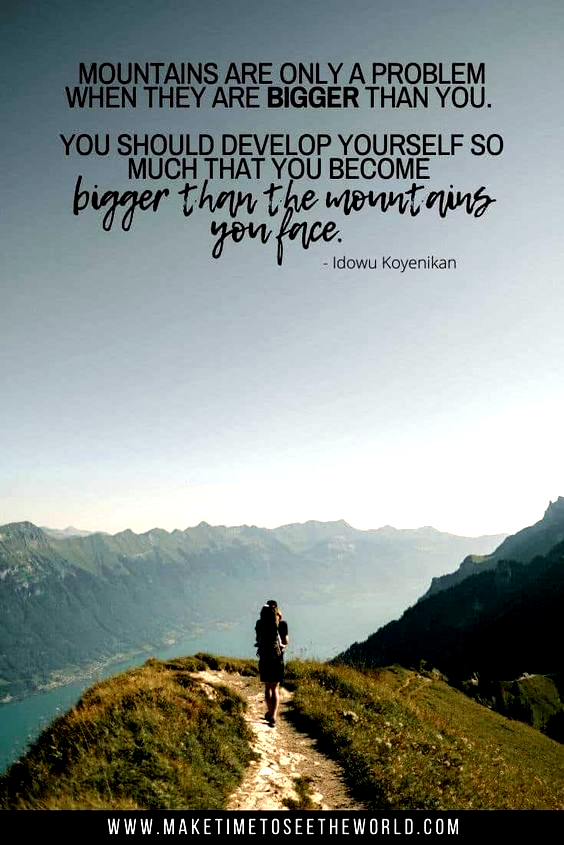55 Mountain Quotes With Pics For Your Inspiration Instagram In 2020 Mountain Quotes Adventure Quotes