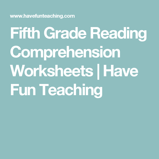Fifth Grade Reading Comprehension Worksheets | Have Fun Teaching ...