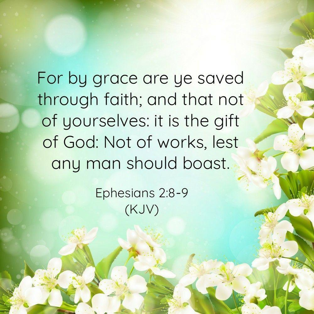 Ephesians 2:8-9 (KJV) | Kjv, Bible passages, Godly relationship