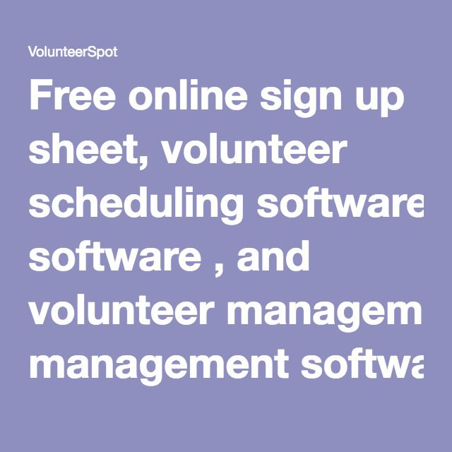 free online sign up sheet volunteer scheduling software and