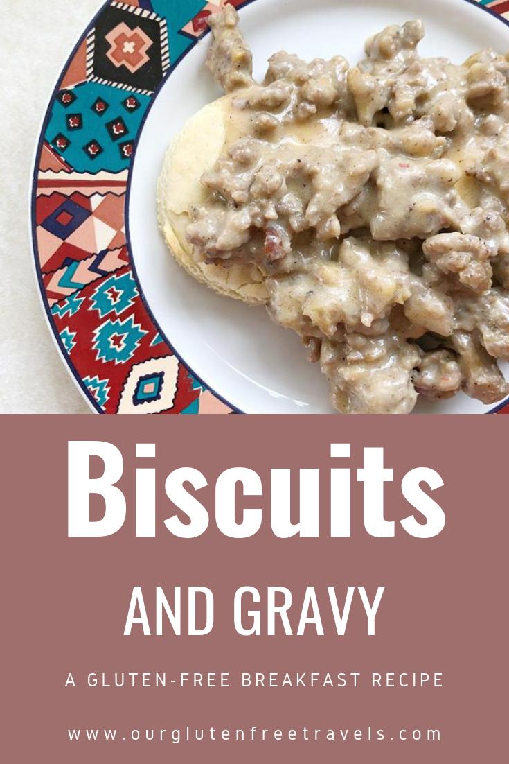 Gluten-Free Biscuits & Gravy - Our Gluten-Free Travels ...