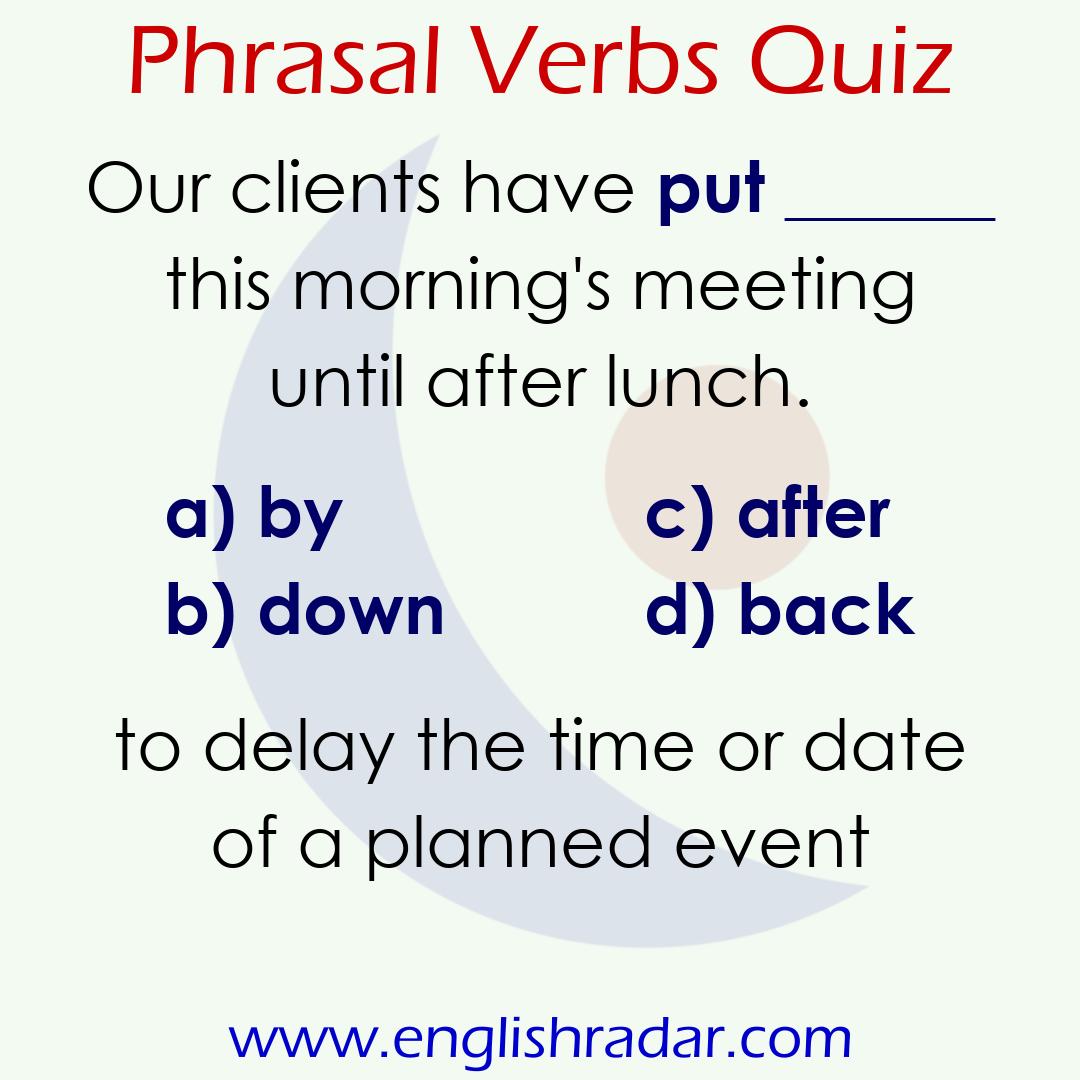 English Phrasal Verbs Quiz 13