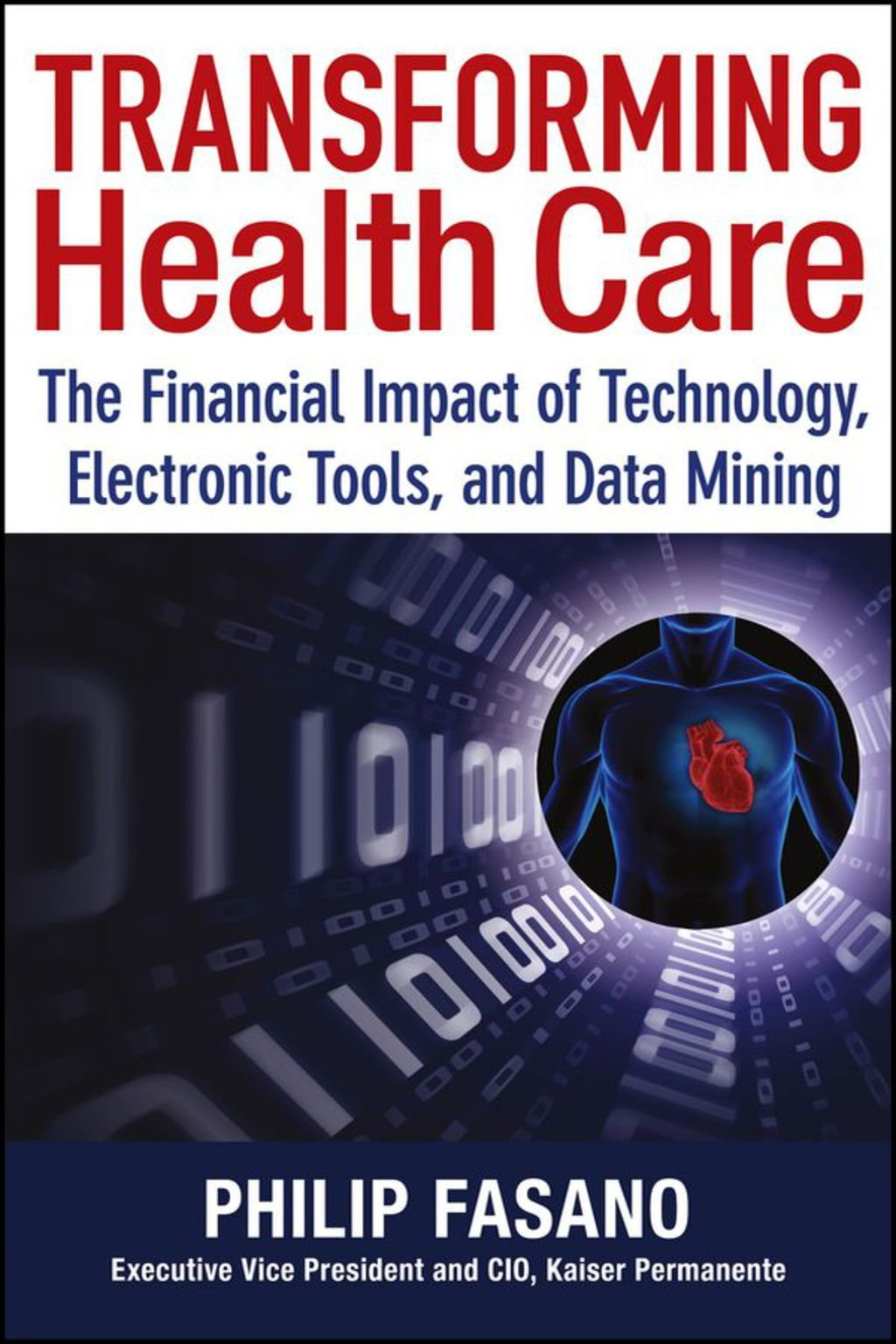 Transforming Health Care The Financial Impact Of Technology