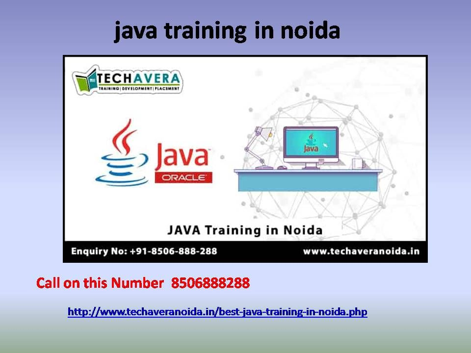 Java Training Courses In Noida Or Java Certification Is The Most