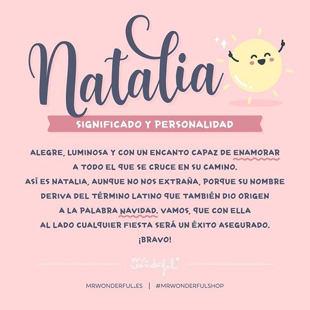 Amigos Amigas Y Fans De Natalia Hoy Os Ayudamos A Convertiros En Su Favorito A Mrwonderfulshop Significados De Los Nombres Nombres De Niñas Frases Bonitas