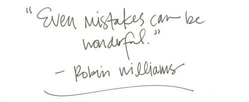 even mistakes can be wonderful