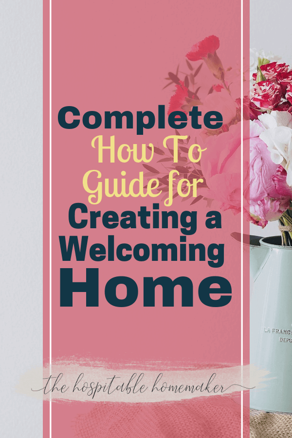 Creating a welcoming space for guests is an important task! But, because hospitality can be as varied as the people who practice it, it is hard to define what a welcoming home is for community building. There are definite things your home needs to have and some optional things that are nice for entertaining at home. Check our thorough guide to making your home welcoming! #HospitableHomemaker #Hospitality #Home #ChristianHospitality #BuildCommunity #WeBuildCommunity #EntertainingAtHome #HomeDecor