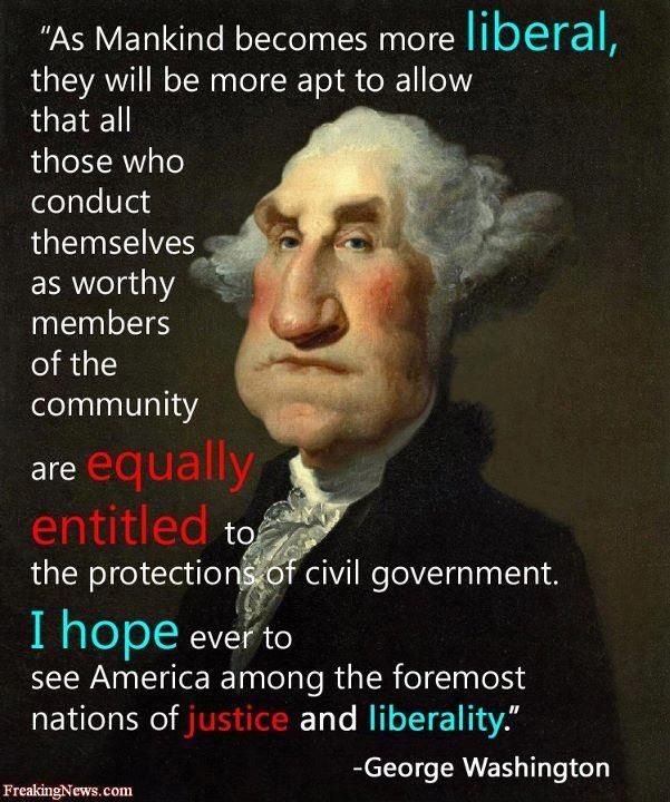 George Washington Quotes Gorgeous George Washington Quote On Justice And Liberality~Via The Being
